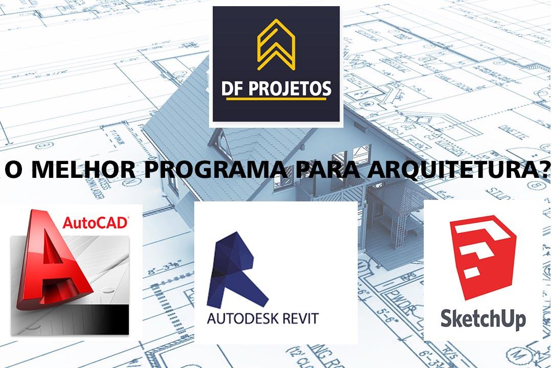 Qual o melhor programa para arquitetura
