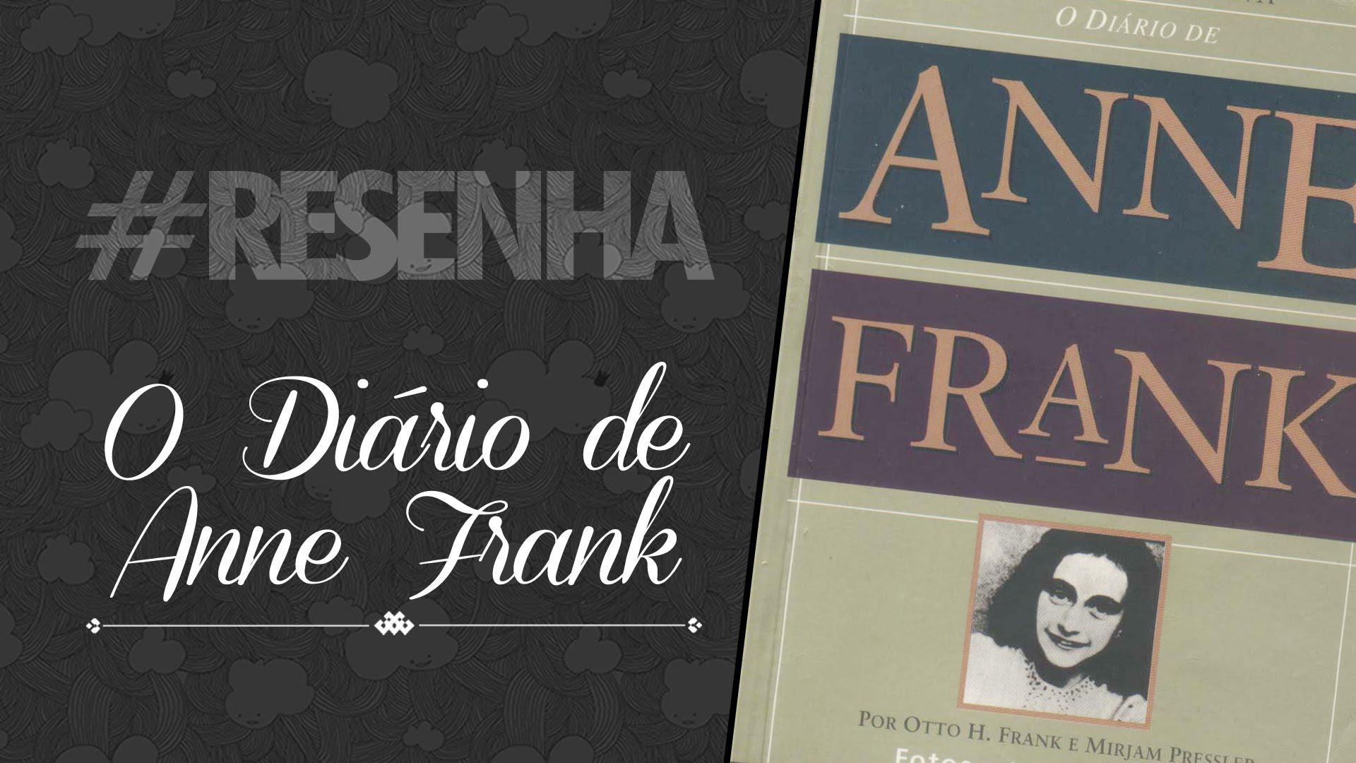 O diário de Anne Frank – resenha.