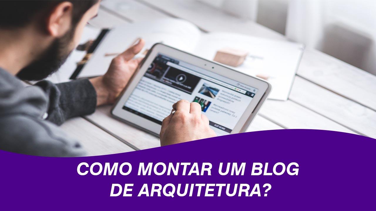 Como criar um blog de arquitetura