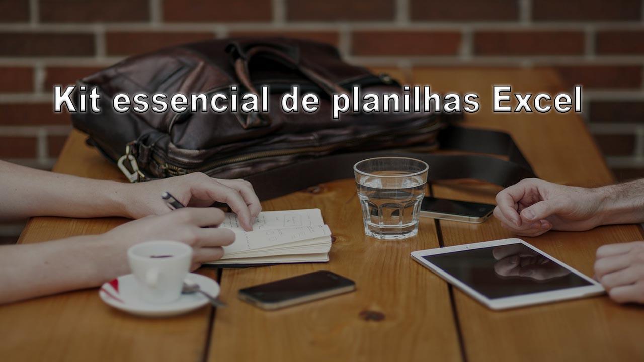 Kit essencial de planilhas Excel