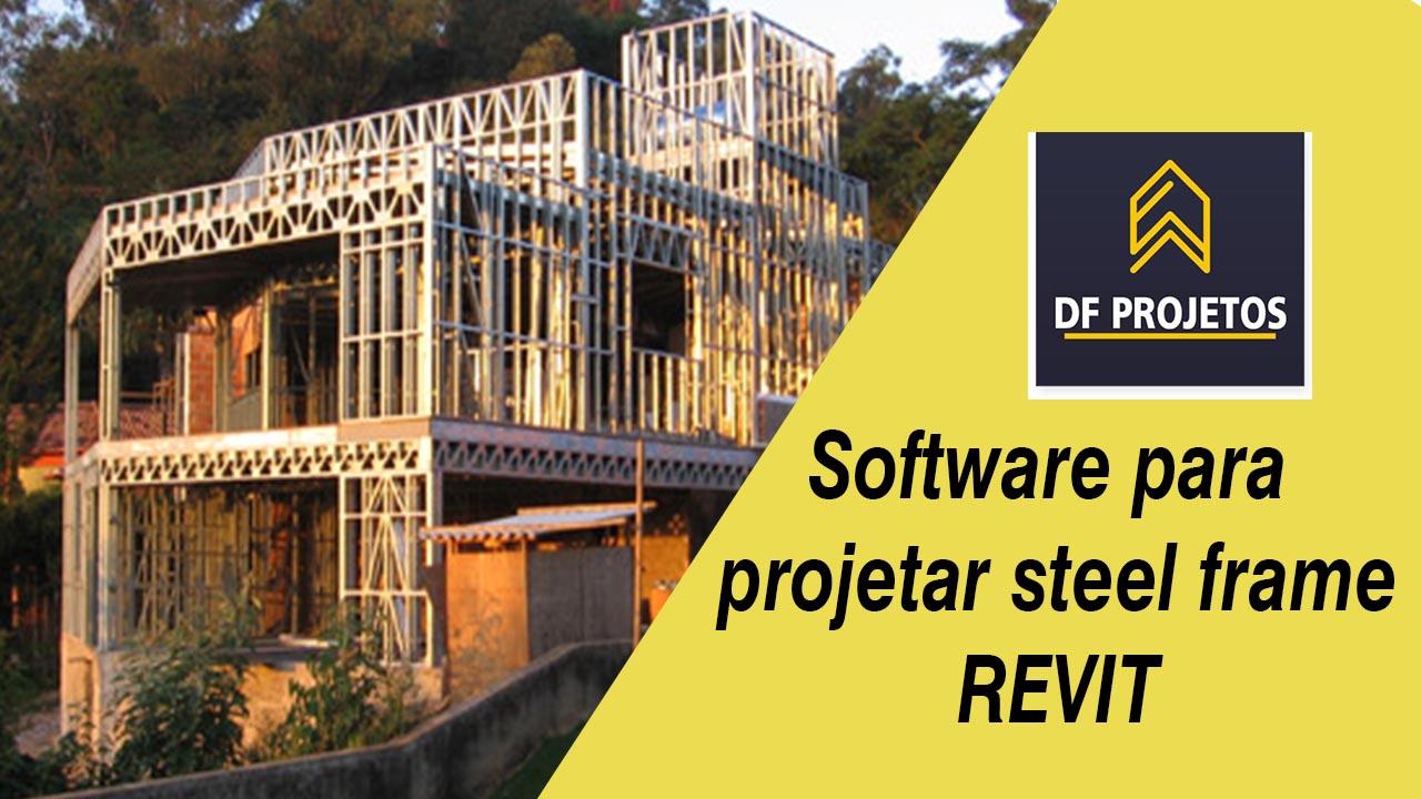 Software para projetar steel frame - REVIT