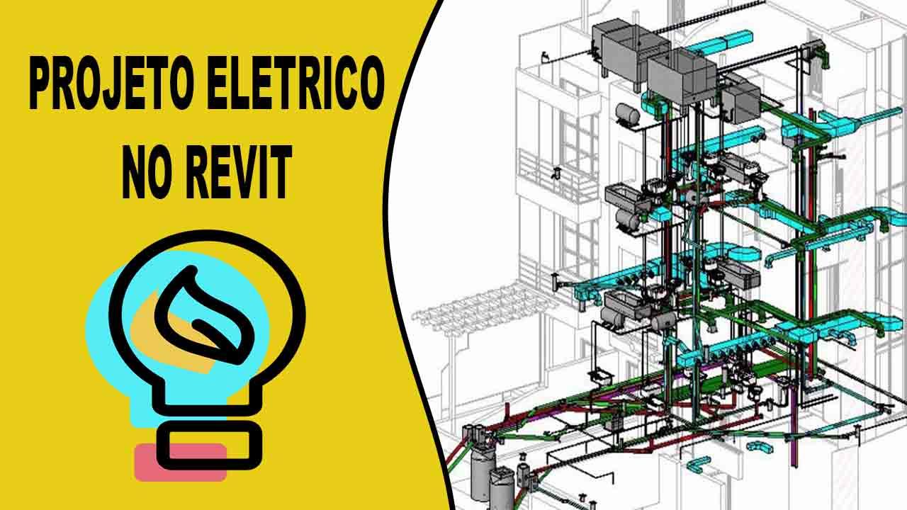 Projeto eletrico revit projeto de familias eletricas e como fazer proejtos eletrico no revit, tutorial de como fazer projetos eletricos no revit