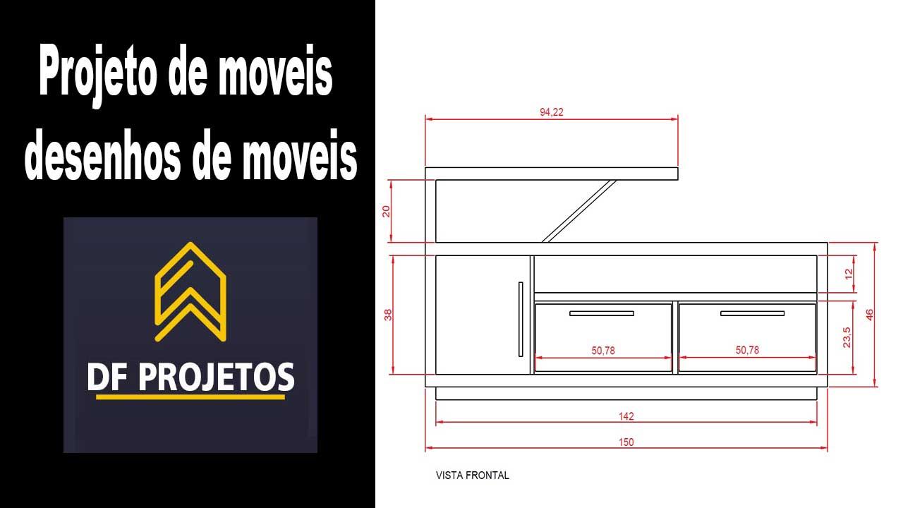 Projeto de moveis desenhos de moveis