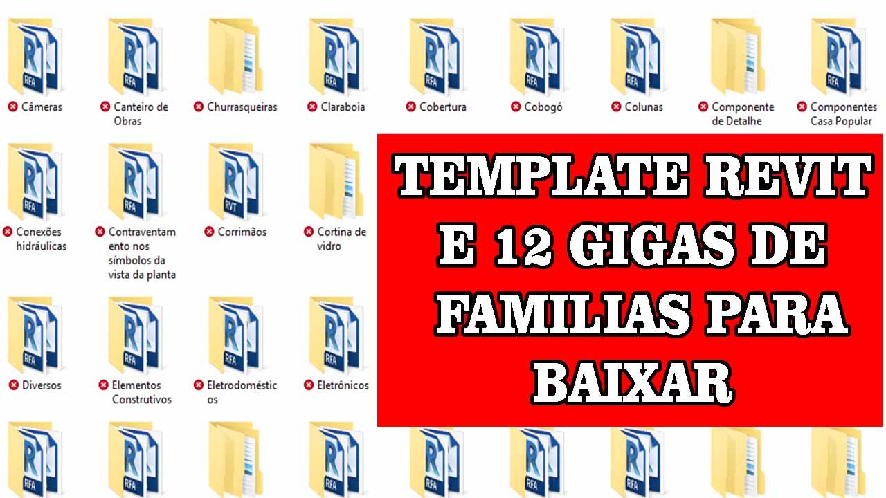 TEMPLATE PARA REVIT MAIS BLOCOS DE 12 GIGAS PARA REVIT