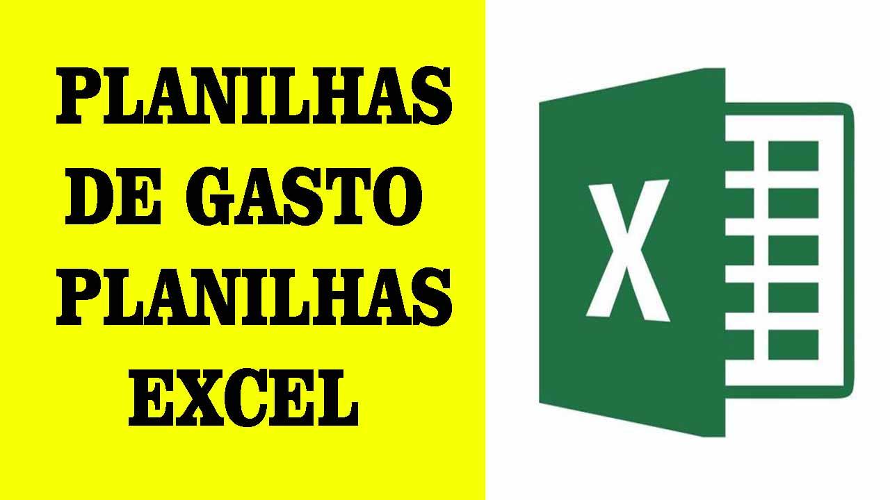PLANILHAS DE GASTO E PLANILHAS EXCEL