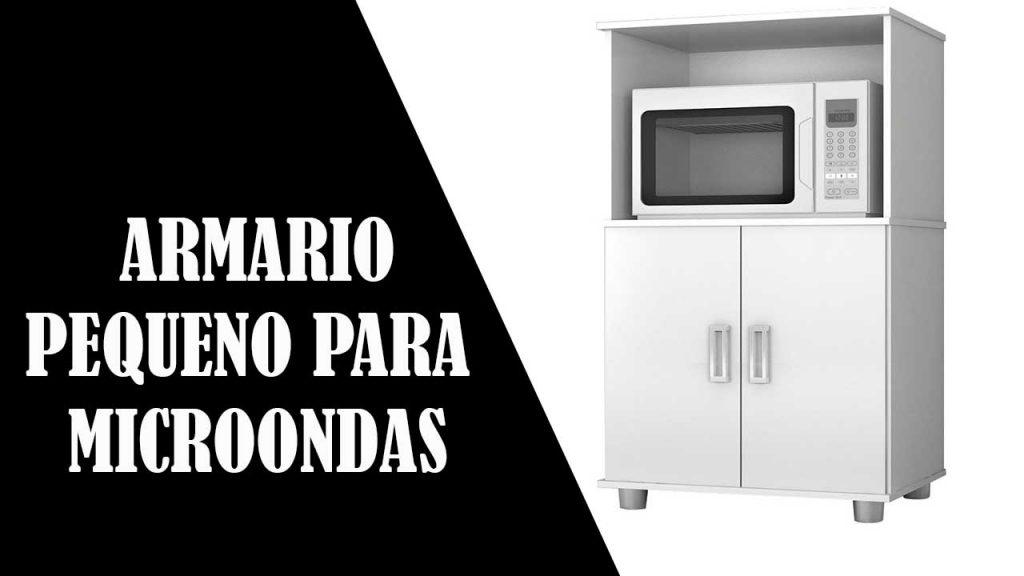 ARMARIO PEQUENO PARA MICROONDAS