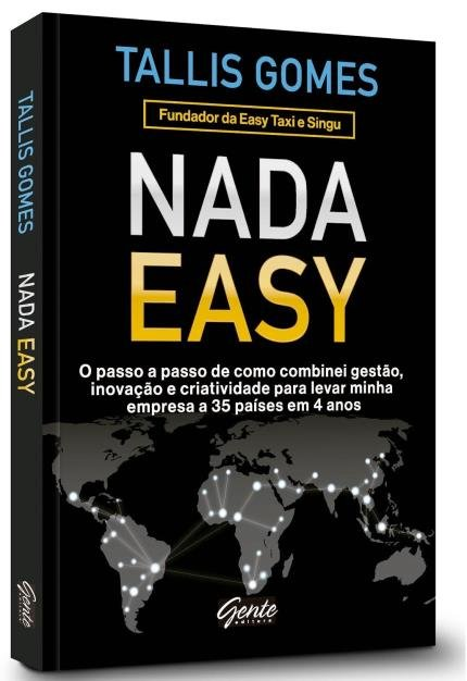 Resenha: Livro NADA EASY – TALLIS GOMES