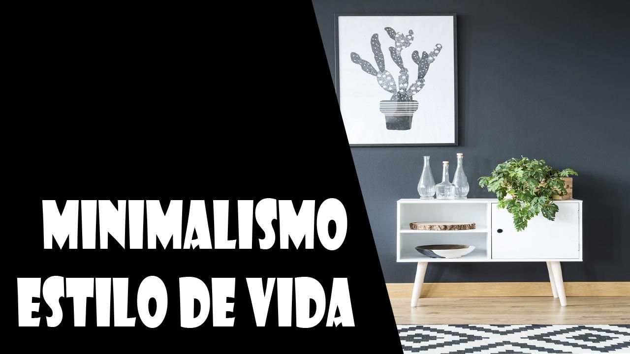 Minimalismo – estilo de vida