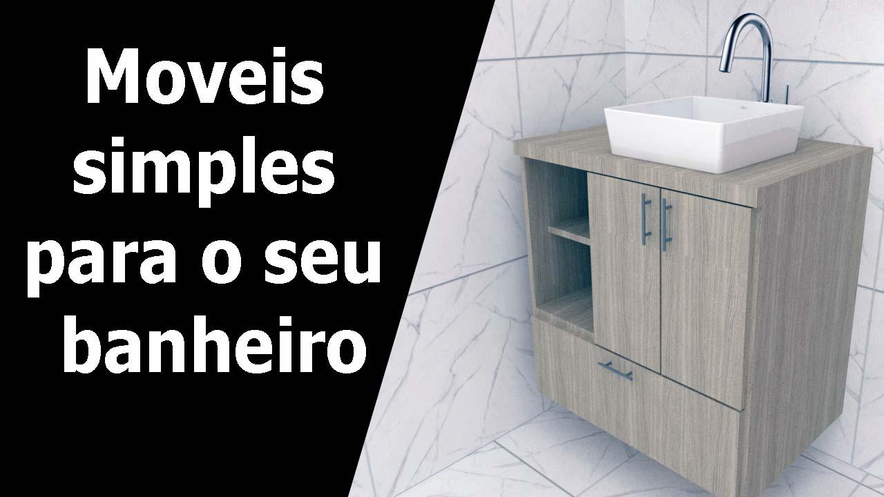 Moveis simples para o seu banheiro