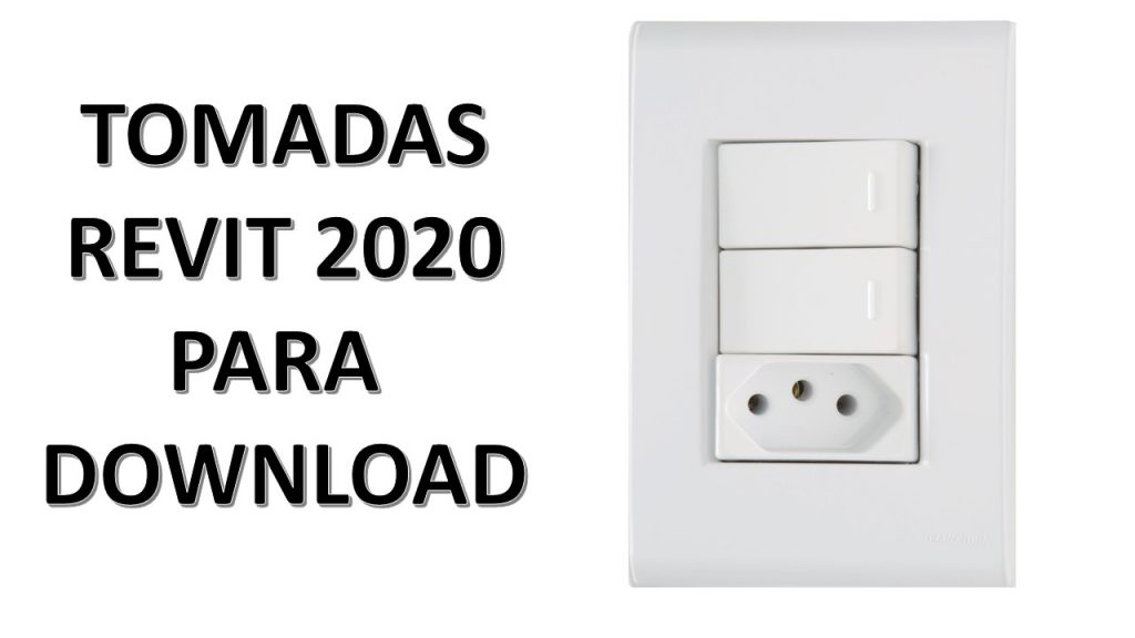 TOMADAS REVIT 2020 PARA DOWNLOAD