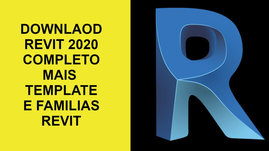 DOWNLOAD REVIT 2020 MAIS TAMPLETE